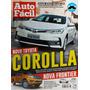 Revista Auto Fácil Nº 68 Mar/17 Novo Toyota Corolla (a) E02