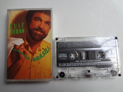 Fita Cassete Luiz Ayrão Samba Brasil ! Original