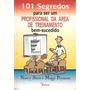 101 Segredos Para Ser Um Profissional Da Stern, Nancy / Pay