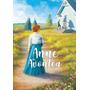 Kit Anne 6 Livros Avonlea Green Ilha Casa Windy Igleside