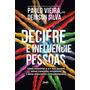 Livro Decifre E Influencie Pessoas Paulo Vieira #
