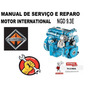 Manual Serviço Reparo Motor Mwm International Ngd 9.3e