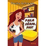 Livro Fala Serio, Pai! Thalita Rebouças