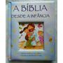 Bíblia Infantil Desde A Infância Capa Dura Almofada Azul
