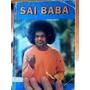 Livro Sai Baba Y El Psiquiatra Dr Samuel H Sadweiss