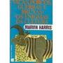 Livro Vacas, Porcos, Guerras E Bruxas: Os Enigmas Da Cultura