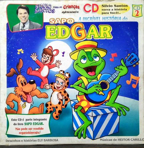 Silvio Santos Cd  A Incrível História Do Sabo Edgar Cd 2 Original