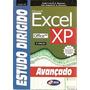 Estudo Dirigido De Excel Xp Avançado Manzano, André Lui