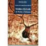 Livro Teoria Celular De Hooke A Schwann