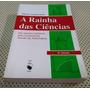 Livro A Rainha Das Ciências História Da Matemática