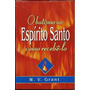 O Batismo No Espírito Santo Como Recebê lo Livro W. V. Grant
