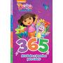 Dora, A Aventureira 365 Atividades E Desenhos Para Colorir