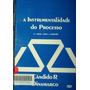 A Instrumentalidade Do Processo Cândido R. Dinamarco