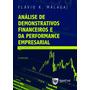 Análise De Demonstrativos Financeiros E Da Performance...