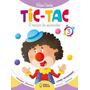 Livro Tic Tac Volume 3