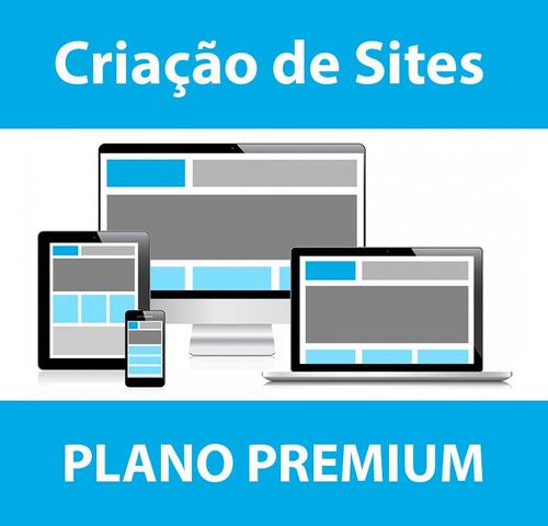 Criação De Sites - Plano Premium Mensal