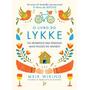 O Livro Do Lykke Pessoas Felizes Meik Wiking Frete Grátis