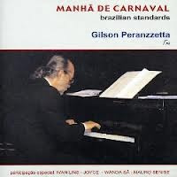 Cd Gilson Peranzzetta Manha De Carnaval Original