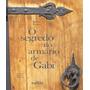 Segredo Do Armario De Gabi, O 02 Ed