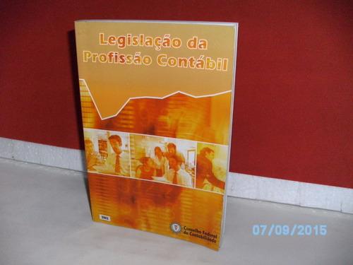 Livro Legislação Da Profissão Contábil Ano 2003 Equipe Fj Original