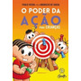 O Poder Da Ação Para Crianças Paulo Vieira Infantil