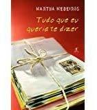 Livro Tudo Que Eu Queria Te Dizer Martha Medeiros Original