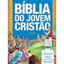 Biblia Do Jovem Cristao Nvi (passagens Do Antigo E Do Novo T