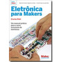 Livro Eletrônica Para Makers Charles Platt Edit. Novatec