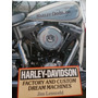 Livro Harley Davidson.factory And Custom Dream Machines.