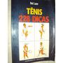 Tênis: 228 Dicas (sebo Amigo)