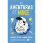 Aventuras De Mike Gabriel Dearo E Ma