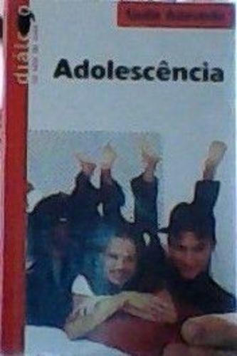 Adolescência - Coleção Diálogo Na Sala De Aula Original