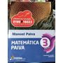 Coleção Matemática Paiva 1, 2 E 3 Professor Manoel Paiva