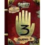 Gravity Falls Journal 3 Livro Capa Dura Importado Original