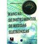Manual De Instrumentos Medidas Eletrônicas Francisco R. Va