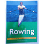Rowing Remo Guide To Equipment And Techniques Maybery