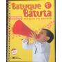 Batuque Batuta Música Na Escola Coleção 5 Volumes