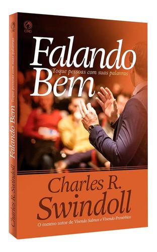 Livro Falando Bem - Toque Pessoas Com Suas Palavras (cpad) Original