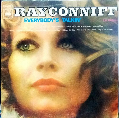 Ray Conniff - Everybody's Talkin' Ray Conniff Original