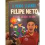 Livro O Mundo Segundo Felipe Neto