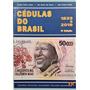 Catalogo Cédulas Do Brasil 2019 Amato Irlei