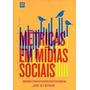 Livro Métricas Em Mídias Sociais. Jim Sterne