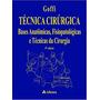 Tecnica Cirurgica 4ª Edição Atheneu