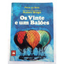 Os Vinte E Um Balões Péne Du Bois Rubem Braga 1974