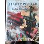 Harry Potter E A Pedra Filosofal Edição Ilustrada
