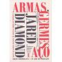 Armas Germes E Aço Livro Jared Diamond Frete 11 Reais