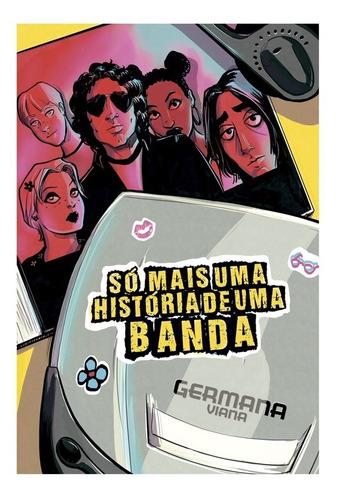 Só Mais Uma História De Uma Banda Quadrinhos Independentes Original