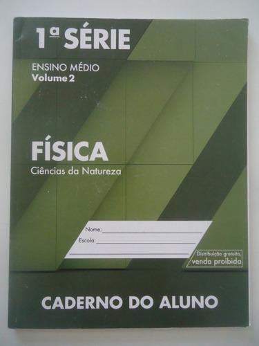 Física Caderno Do Aluno 1ª Série Ensino Médio Volume 2 Original