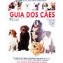 Revista Guia Dos Cães Alanaque Perfis De Raça Frete Barato