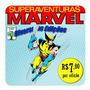 Superaventuras Marvel Editora Abril Diversas Edições